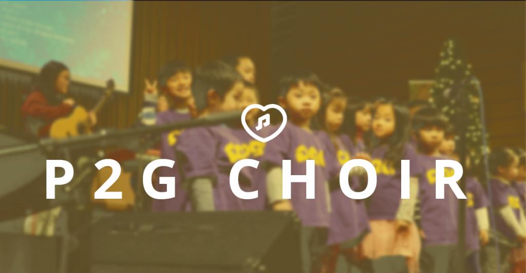 P2G Choir (Parents & Children Ages 4-11)