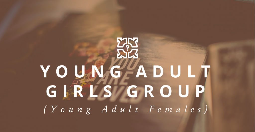 Young Adult</br> Girls Group