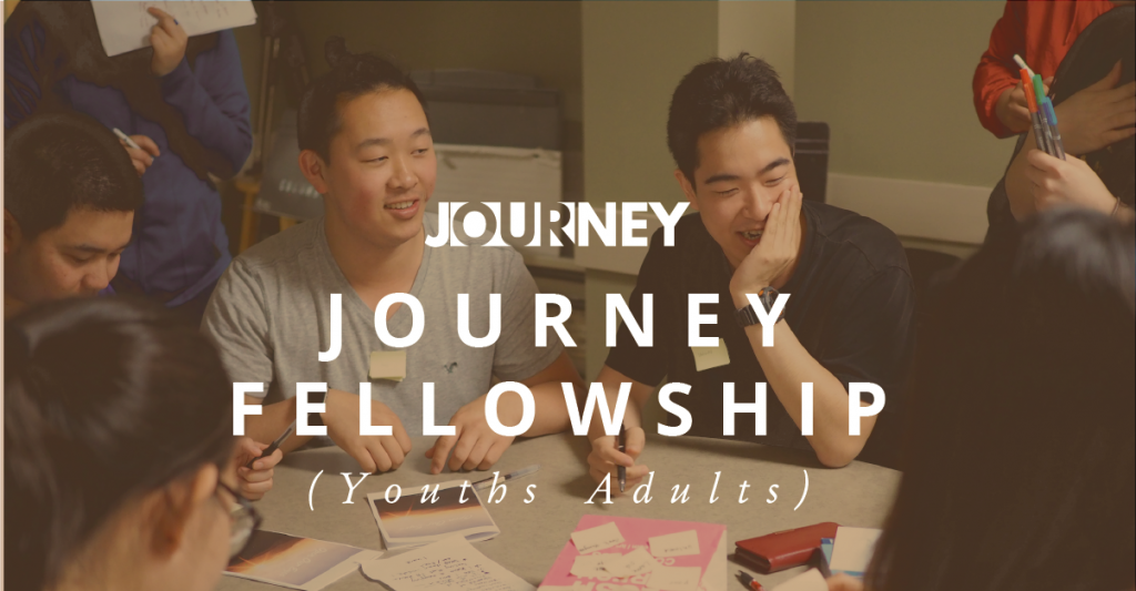 Journey Fellowship (College to 25 yrs)